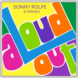 image of CD titled: aloud out, by sonny rolfe