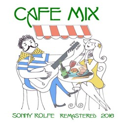 image of cd titled: cafe mix by sonny rolfe