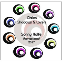 image of cd titled: circles shadows & lovers, by sonny rolfe and friends
